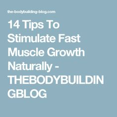 Muscle Growth: 14 Tips To Stimulate Fast Muscle Growth Naturally . Wellness Fitness, Physical Fitness, Fitness Tips, Fitness Motivation, Health Fitness, Men Health, Fitness Bodies, Muscle Building Foods, Muscle Building Workouts