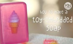 How to Make a Toy Embedded Soap | ReadyCart This pin includes all of the products and ingredients you will need to create this soap!