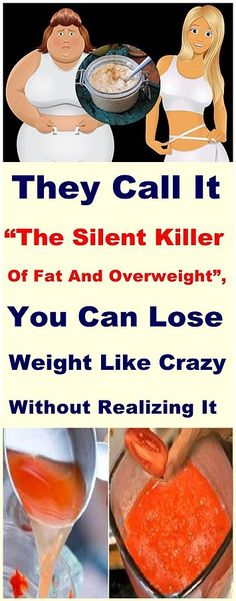 "They Call It ""The Silent Killer Of Fat And Overweight"", You Can Lose Weight Like Crazy Without Realizing It"