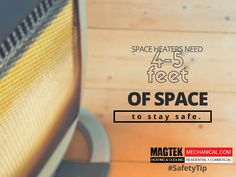 #SafetyTip from #MagtekMech - Give space heaters some space! - http://www.magtekmechanical.com/