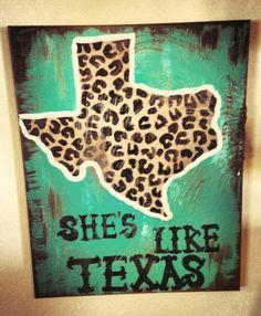 Shes like Texas