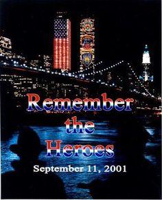 *9/11 ~ Remember the HERO's!
