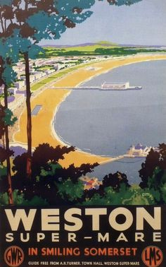 The Improving British Train Service - Getting the Most From It Train Posters, Railway Posters, Ways To Travel, Places To Travel, Places To Visit, Severn Valley, Weston Super Mare, British Seaside, Old Advertisements