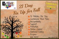Looking for a simple to follow nutritional and fitness program that will get you on track to a healthy lifestyle change?  Join my 21 Day Fix Up for Fall online accountability group beginning Monday September 8th! You can get the complete 21 Day Fix program for just $10 with Shakeology! Contact me at lisamariedecker@yahoo.com for details!