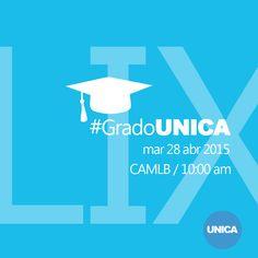 Este martes 28/4 en la UNICA celebramos la LIX Promoción #GradoUNICA.