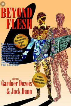 Buy Beyond Flesh by Gardner Dozois, Jack Dann and Read this Book on Kobo's Free Apps. Discover Kobo's Vast Collection of Ebooks and Audiobooks Today - Over 4 Million Titles! Science Fiction Book Club, Robert Reed, Book Signing, Audiobooks, This Book, Ebooks, Free Apps, Collection