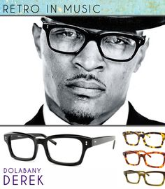 Retro is having so much effect in our everyday look that even famous 'hardcore' rappers are wearing retro glasses (gasp!). Look at rapper T.I. demanding to be taking seriously by wearing retro frames like the Dolabany Derek in black. This smooth Italian Zyl frame can also be found in these colors: Tortoise, Demi Blond, and Olive Streak. See them all here: Dolabany Derek by Best Image Optical.