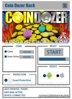 Coin Dozer Free Prizes Hack Cheats Tool   Coin Dozer Free Prizes Hack is Modhacks.com a new tool, that we all want to present to you. If you ever glimpse at all the other hacks on line, this amazing tool is the most effective. This specific tool was made to be functioning on Android os …