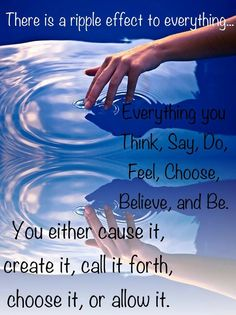 There is a ripple effect to everything . . . More