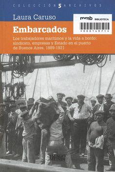 Embarcados : los trabajadores marítimos y la vida a bordo