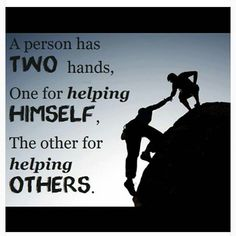 The person has two hands, one for helping himself, the other for helping others. #quote @quotlr