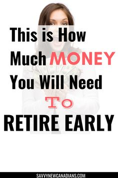 Do you want to retire early? This is how much money you need to save in order to retire comfortably in Canada. Check out the various ways to calculate retirement income and how to get there. #retirementplanning #financialplanning #financialfreedom #retireearly #savingmoneytips #investing #FIRE