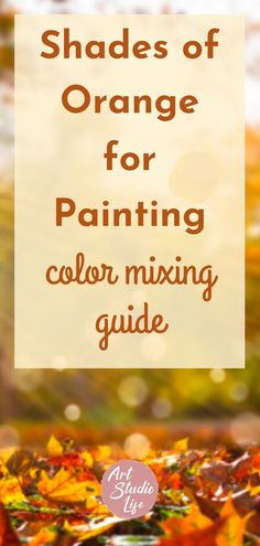Learn how to mix the color Orange in this complete orange color mixing guide! Learn what colors make orange and how to mix orange. Color mixing for beginners. Oil painting for beginners. Learn how to paint with color. Painting tutorial and color mixing tutorial #orange #howtomixorange #colormixing #painting #oilpainting