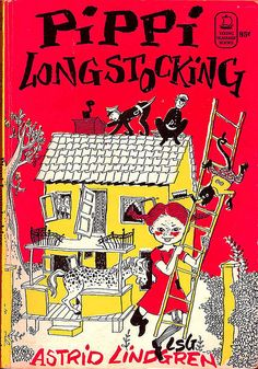 Pippi Longstocking by Astrid Lindgren When I was a child, I remember thinking this book was ridiculous. However, so few books showed girls as strong and Pippi can kick .I love Pippi for being one of the first feminists in my life. I Love Books, Good Books, Books To Read, My Books, Pippi Longstocking, Vintage Children's Books, My Childhood Memories, Children's Literature, Entertainment