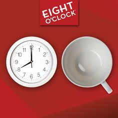 It's Eight O'Clock, do you know where your coffee is?