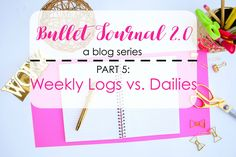 Are you curious about the differences between weekly logs and daily logs? This post explains the benefit of each and how to use them in your bullet journal.