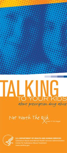 Talking to Your Kids About Prescription Drug Abuse: Not Worth the Risk (for Parents)