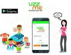 Your time is limited. So,don't waste your time. find play schools for your child near by you from UZZME APP saves your valuable time