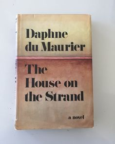 The House on the Strand by Daphne du Maurier 1969 by HOUSEOFURCHIN