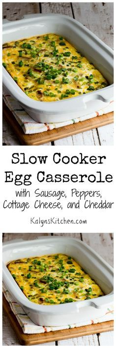 Love this low-carb and gluten-free Slow Cooker Egg Casserole with Sausage, Peppers, Cottage Cheese, and Cheddar! [found on KalynsKitchen.com]