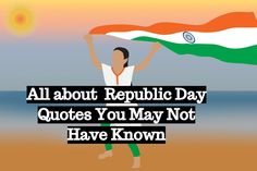 Republic Day Find out the best collection of republic day quotes, wishes, and sayings from great freedom fighters & more! Republic Day Message, Patriotic Quotes, Indian Constitution, Freedom Fighters, Quote Of The Day, Wish, Messages, Sayings, Happy