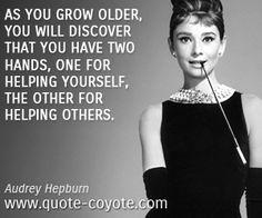 ~ Audrey Hepburn
