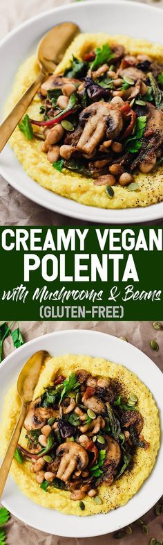 This Creamy Vegan Polenta with Mushrooms and Beans is an easy dinner packed with whole grains plant protein and vegetables Leftovers make great lunches Pompeian Vegan Foods, Vegan Dishes, Vegan Vegetarian, Vegetarian Recipes, Healthy Recipes, Vegetarian Dinners, Vegan Polenta Recipes, Diabetic Recipes, Healthy Meals