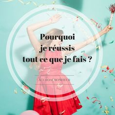 Pourquoi je réussis tout ce que je fais ? Positive Mind, Positive Attitude, Positive Vibes, Affirmations Positives, Miracle Morning, Coach Me, Skills To Learn, Student Life, My Mood