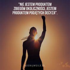 """""""Nie jestem produktem zbiegów okoliczności, jestem produktem podjętych decyzji"""".  #rozwój #motywacja #sukces #inspiracja #sentencje #rosnijwsile #aforyzmy #quotes #cytaty #decyzje Like A Boss, Self Improvement, Inspirational Quotes, Thoughts, Motivation, Movie Posters, Quotes, Poster, Life Coach Quotes"""