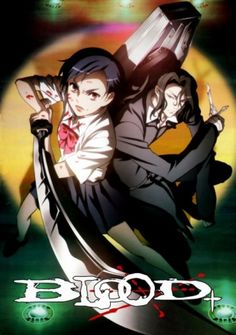 Blood +: can't find a picture of the manga!  I really liked this serie!