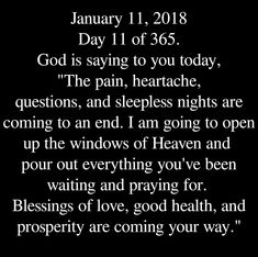 On January 11th 2018... God did this for me! God is great!!! Amen!