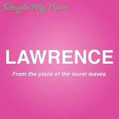 Meaning of Lawrence Letter Games, Name Games, Night Shadow, What Is Your Name, Names With Meaning, Character Names, Boy Names, Big Eyes, Storyboard