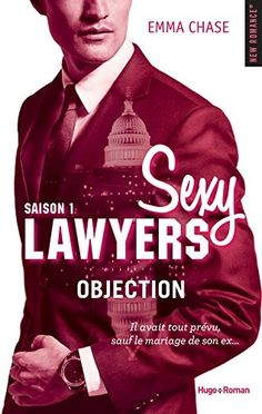 4/5 - Sexy Lawyers saison 1 Objection d'Emma Chase