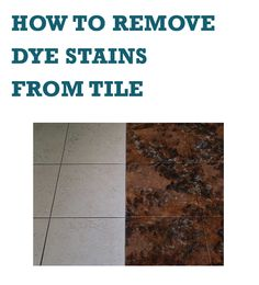 It is quite common for hair dye to drip from the tube or your hair and accidentally wind up on the bathroom tile floor while dying your hair. Cleaning up h Hair Dye Removal, Dying Your Hair, How To Remove, How To Get, Natural Cleaning Products, Dyed Hair, Organizing, Tile, Stains
