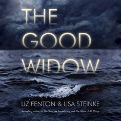 The Good Widow: A Novel Brilliance Audio