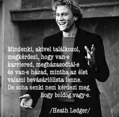 Egy mondat, amit tanulj meg Heath Ledgertől | Diamonds Positive Life, Positive Thoughts, Daily Wisdom, Star Quotes, Affirmation Quotes, Faith Hope Love, Thoughts And Feelings, Self Esteem, Motivation Inspiration