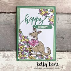 Stamp Review Crew | Kangaroo & Company – kelly kent Special Birthday, Happy Birthday, Stamping Up Cards, Animal Cards, Texture Painting, Creative Cards, Happy Valentines Day, Flower Designs, Kangaroo