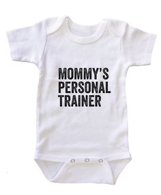 Mommy's  personal trainer onesie