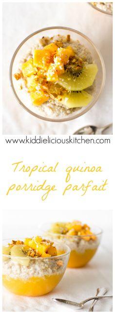 Tropical quinoa porridge parfait pinterest