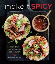 Recipe sneak peek: Make It Spicy cookbook