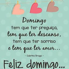Papo de Mulher: Bom Domingo! Friday Weekend, Good Afternoon, Family Love, Happy Kids, About Me Blog, Sunday, Inspirational Quotes, Humor, Words