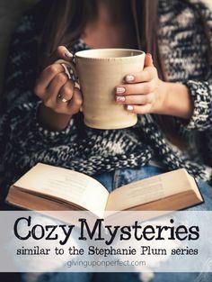 Cozy Mysteries Similar to the Stephanie Plum Series | via givinguponperfect.com