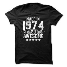 Made In 1974 Age 41 Years Of Being Awesome T Shirts, Hoodies. Check Price ==►…