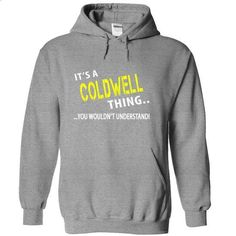 Its a COLDWELL Thing - #gift for men #student gift. GET YOURS => https://www.sunfrog.com/Christmas/Its-a-COLDWELL-Thing-SportsGrey-8tap-Hoodie.html?id=60505
