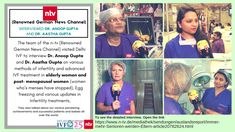 The team of the n-tv (Renowned German News Channel) visited #DelhiIVF to interview Dr. Anoop Gupta and Dr. Aastha Gupta on various methods of #infertility and advanced #IVFtreatment in #elderlywomen and post- #menopausal #women (women who's menses have stopped), #Eggfreezing and various updates in #Infertility treatments. They visited and toured the whole clinic including the working in the labs and appreciated our facilities and services which we deliver successfully over the last #25years.
