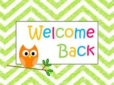 Image result for Welcome back sign
