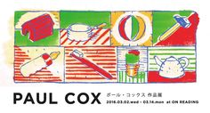 PAUL COX ポール・コックス 作品展 | bookshop and gallery ON READING