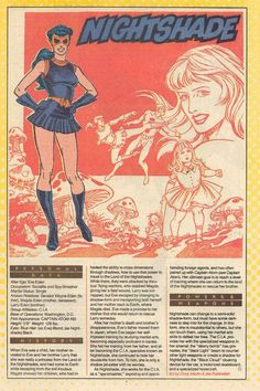 .created by steve ditko/joe gill.captain atom#88 1966: Nightshade is a Shadow Walkers warrior as well as transporter between dimensions. She has an understanding of and immunity to the dark realms that none but the Phantom Stranger can match..