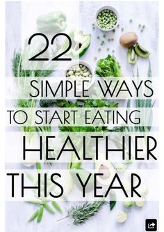 22 Ways To Start Eating Healthier #Health #Fitness #Trusper #Tip