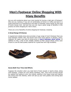 All these benefits of shopping for mens footwear online comes from the same root, which is the drop shipping business model.